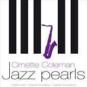 Jazz Pearls by Ornette Coleman