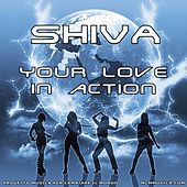 Your love in action by Shiva