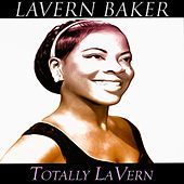 Totally Lavern (Original Recordings) by Lavern Baker