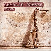 Mohawk by Charlie Parker