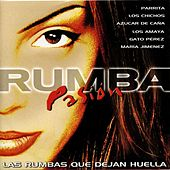 Rumba Pasion : Las Rumbas que Dejan Huella de Various Artists
