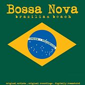 Bossa Nova: Brazilian Beach von Various Artists