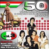 I 50 successi più famosi e originali della musica Italiana cantati da Enzo Jannacci, I Collage, Rita Pavone e tanti altri, Vol. 3 di Various Artists