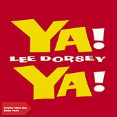 Ya Ya (Original Album Plus Bonus Tracks 1961) by Lee Dorsey