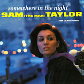 Somewhere In The Night by Sam