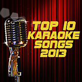 Top 10 Karaoke Songs 2013 de Various Artists