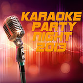 Karaoke Party Night 2013 de Various Artists