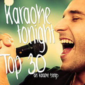 Karaoke Tonight - Top 30 der Karaoke Songs de Various Artists