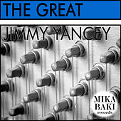 The Great by Jimmy Yancey