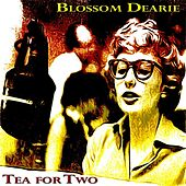 Tea for Two by Blossom Dearie