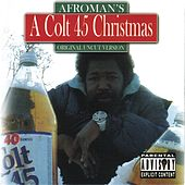 A Colt 45 Christmas by Afroman