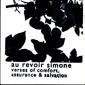Verses Of Comfort, Assurance & Salvation by Au Revoir Simone