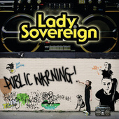 Public Warning by Lady Sovereign