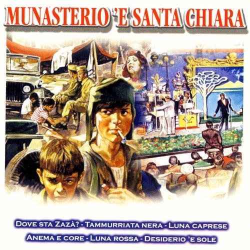 La Canzone Napoletana: Dalle Bombe Al Boom - Munasterio 'E Santa Chiara by Various Artists