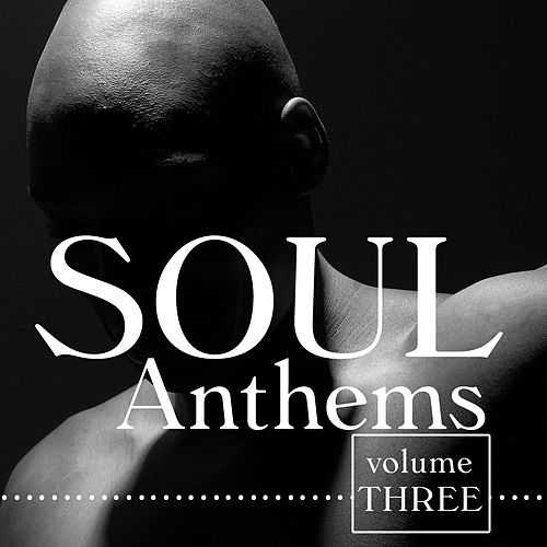 Soul Anthems 3 by Various Artists