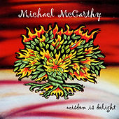 Wisdom Is Delight by Michael McCarthy