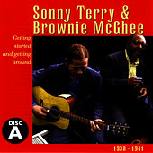 Sonny Terry & Brownie McGhee, Vol. A (1938-1941) by Sonny Terry & Brownie McGee