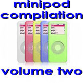 Minipod Compilation Vol. 2 by Various Artists