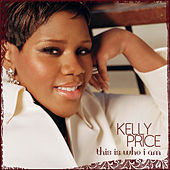 This Is Who I Am de Kelly Price
