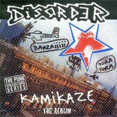 Kamikaze by Disorder