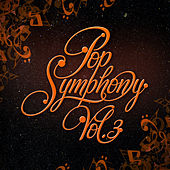 Pop Symphony Vol. 3 by London Symphony Orchestra