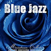 Blue Jazz: Mainstream Collection de Various Artists