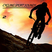 Cycling Sport Sounds, Vol. 2 von Various Artists