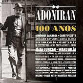 Adoniran 100 Anos von Various Artists