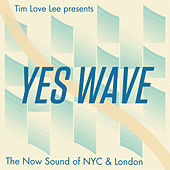 Yes Wave by Various Artists