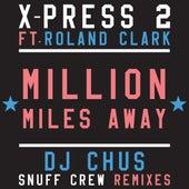 Million Miles Away de X-Press 2
