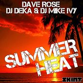 Summer Heat by Dave Rose