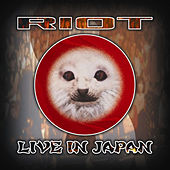 Live In Japan by Riot