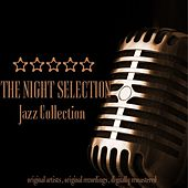 Jazz Collection: The Night Selection de Various Artists