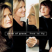 Free To Fly by Point of Grace