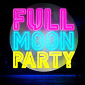 Full Moon Party de Various Artists