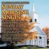 Sunday Morning Singin: 30 Bluegrass Gospel Favorites by Various Artists