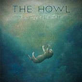 900 Feet Beneath by The Howl