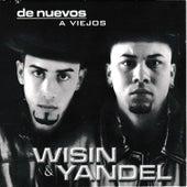 De Nuevos a Viejos de Wisin y Yandel