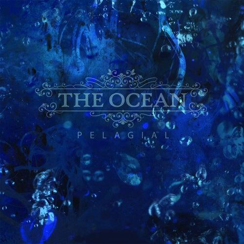 Pelagial by The Ocean