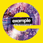 All the Wrong Places - The Remixes von Example