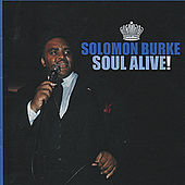 Soul Alive! Deluxe Edition by Solomon Burke