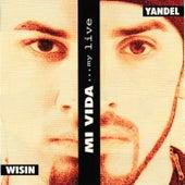 Mi Vida de Wisin y Yandel