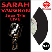 Sarah Vaughan & Jazz trio  live by Sarah Vaughan
