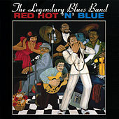 Red Hot 'N' Blue by Legendary Blues Band
