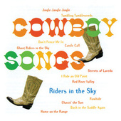 Cowboy Songs by Riders In The Sky