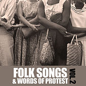 Folk Songs & Words of Protest, Vol. 2 de Various Artists