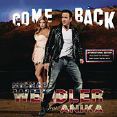 Come Back - International Edition by Michael Wendler