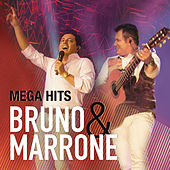 Mega Hits - Bruno & Marrone von Bruno & Marrone