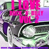 I Love Rock 'A' Billy, Vol. 2 de Various Artists