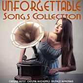 Unforgettable Songs Collection de Various Artists